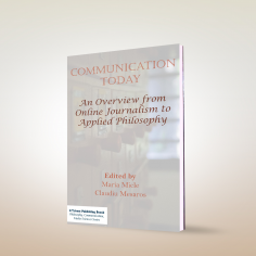 Communication Today: An Overview from Online Journalism to Applied Philosophy
