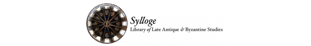 Sylloge – Library of Late Antique and Byzantine Studies